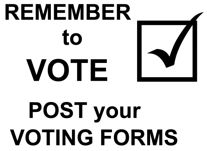 Remember to Post your voting forms